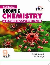 Which book is better for organic chemistry for IIT JEE?
